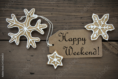 Happy Weekend Tag with Ginger Breads