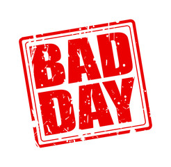 Bad day red stamp text