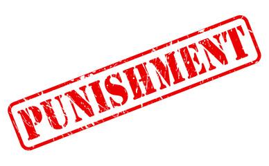 Punishment red stamp text