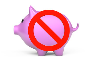 Prohibition symbol and Piggy Bank