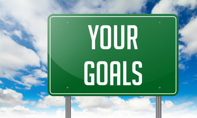 Your Goals on Highway Signpost.