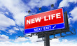 New Life Inscription on Red Billboard.
