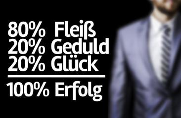 80% Assiduity 20% Patience 20% Luck = 100% Success (In German)