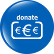Donate sign icon. Euro eur symbol. shiny button