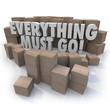 Постер, плакат: Everything Must Go Boxes Overstock Inventory Store Closing Sale