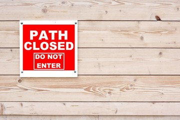 PATH CLOSED DO NOT ENTER Red White Sign
