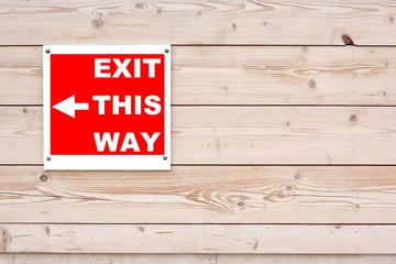 EXIT THIS WAY Red White Sign