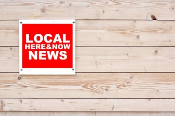 LOCAL NEWS HERE AND NOW Sign