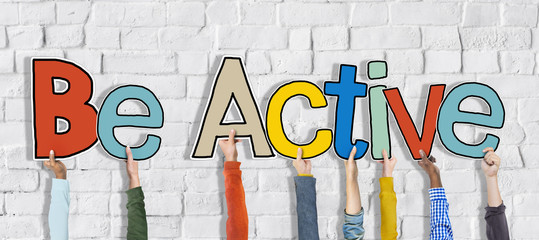Group of Hands Holding Word Be Active