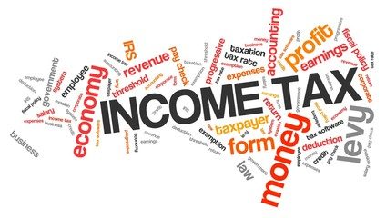 Income tax - word cloud concept