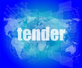 tender word on digital screen, global communication concept