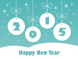 HAPPY NEW YEAR Card (baubles ribbon snow 2015)