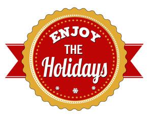 Enjoy the holidays badge on white background, vector illustratio