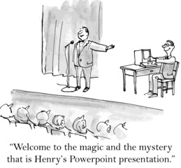 """""""Welcome to the magic and mystery that is... presentation."""""""