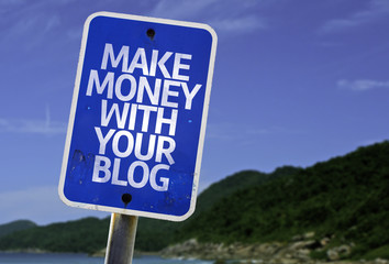 Make Money With Your Blog sign with a beach