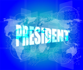 president words on digital screen with world map