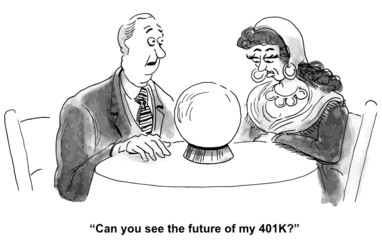 """Can you see the future of my 401k?"""