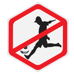 Soccer, football,  not allowed, sing, hexagon