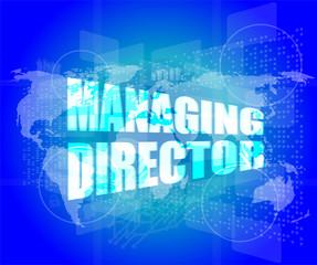managing directors words on digital screen background