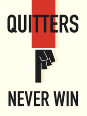 Word QUITTERS NEVER WIN vector illustration