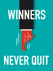 Word WINNERS NEVER QUIT vector illustration