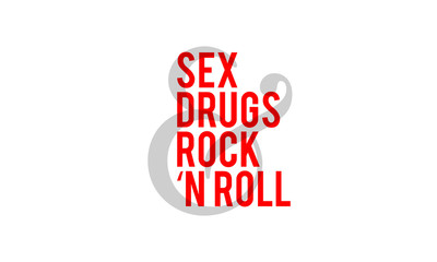 Sex Drugs And Rock 'n Roll