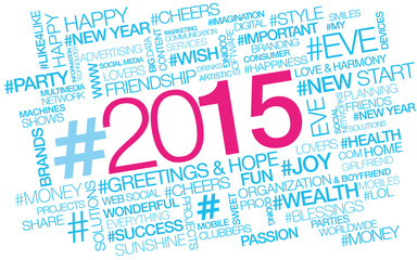 Happy New year 2015 Hashtag words tag cloud text