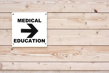 MEDICAL EDUCATION Sign