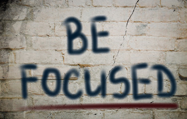 Be Focused Concept