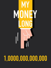 Word MY MONEY LONG vector illustration