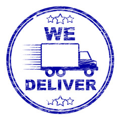 We Deliver Stamp Shows Transportation Delivery And Post