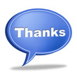 Thanks Speech Bubble Means Gratefulness Message And Thankfulness
