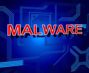 Malware Sign Represents Processor Keyboard And Malicious