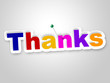 Thanks Sign Indicates Gratitude Thankful And Appreciate