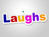 Laughs Sign Indicates Laughing Haha And Humour poster