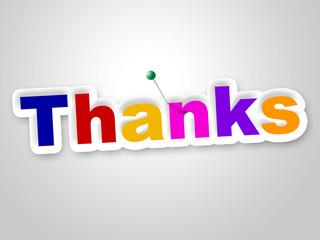 Thanks Sign Indicates Gratitude Thankful And Appreciate