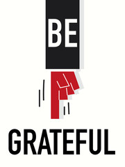 Word BE GRATEFUL