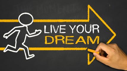 live your dream concept