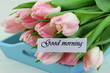 Good morning card with pink tulips