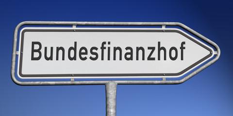 Richtungsschild Bundesfinanzhof