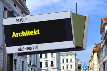 Anzeigetafel 7 - Architekt