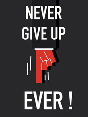 Word NEVER GIVE UP