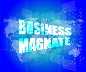 business magnate words on digital touch screen