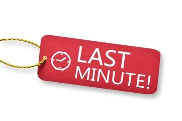 Last Minute Schild mit Uhr