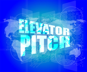 elevator pitch words on touch screen interface