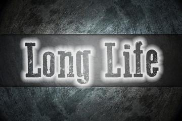 Long Life Concept