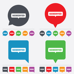 Reserved sign icon. Speech bubble symbol.