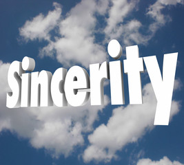 Sincerity 3d Word Honesty Truthful Direct Openness