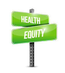 healthy equity street sign illustration