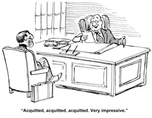 """""""Acquitted, acquitted, acquitted.  Very impressive."""""""